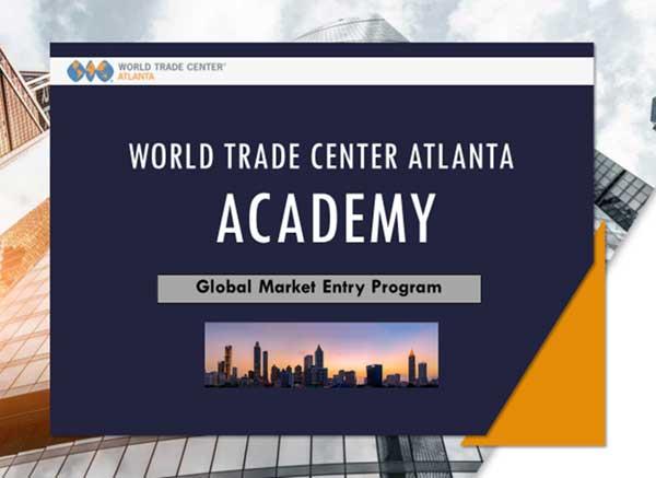 World Trade Center Atlanta Academy Global Market Entry Program