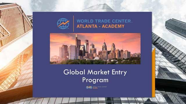 World Trade Center Atlanta - Academy Global Market Entry Program